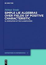 Simple Lie Algebras over Fields of Positive Characteristic (DE GRUYTER EXPOSITIONS IN MATHEMATICS, nr. 3)