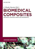 Biomedical Composites (Advanced Composites, nr. 2)