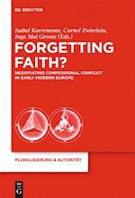 Forgetting Faith?