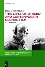 The Lives of Others and Contemporary German Film (Companions to Contemporary German Culture)