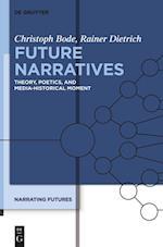 Future Narratives af Christoph Bode, Rainer Dietrich, Jeffrey Kranhold