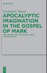 Apocalyptic Imagination in the Gospel of Mark (BEIHEFTE ZUR ZEITSCHRIFT FUR DIE NEUTESTAMENTLICHE WISSENSCHAFT UND DIE KUNDE DER ALTEREN KIRCHE)
