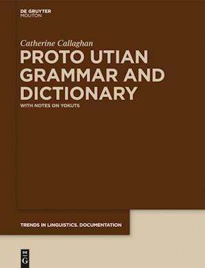 Proto Utian Grammar and Dictionary
