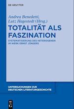 Totalität Als Faszination (Untersuchungen Zur Deutschen Literaturgeschichte)