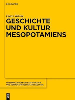 Geschichte Und Kultur Mesopotamiens