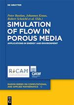 Simulation of Flow in Porous Media (Radon Series on Computational and Applied Mathematics, nr. 12)