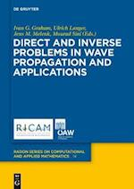 Direct and Inverse Problems in Wave Propagation and Applications (Radon Series on Computational and Applied Mathematics, nr. 14)