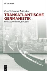 Transatlantische Germanistik af Paul Michael Lutzeler