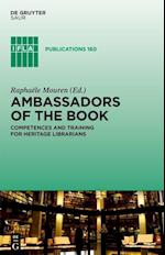 Ambassadors of the Book (IFLA Publications, nr. 160)