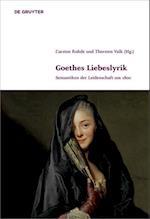 Goethes Liebeslyrik (Klassik Und Moderne, nr. 4)