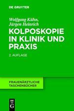 Kolposkopie in Klinik Und Praxis af Wolfgang Kuhn, Wolfgang Keuhn, Jurgen Heinrich