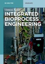 Integrated Bioprocess Engineering (De Gruyter Textbook)