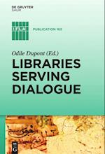 Libraries Serving Dialogue (IFLA Publications, nr. 163)