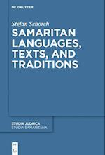 Samaritan Languages, Texts, and Traditions (Studia Samaritana, nr. 8)
