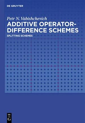 Additive Operator-Difference Schemes