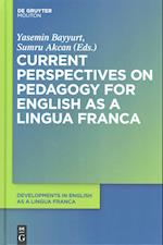 Current Perspectives on Pedagogy for English As a Lingua Franca af Yasemin Bayyurt