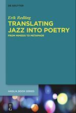 Translating Jazz Into Poetry (Buchreihe Der Anglia, nr. 42)