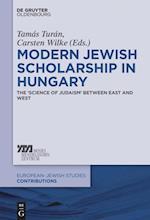 Modern Jewish Scholarship in Hungary (Europaisch-judische Studien - Beitrage)