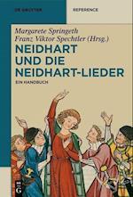 Neidhart Und Die Neidhart-lieder (De Gruyter Handbook)