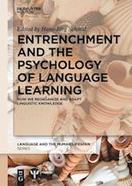Entrenchment and the Psychology of Language Learning (Language and the Human Life Span Lhls)