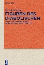 Figuren Des Diabolischen (Quellen und Forschungen zur Literatur- und Kulturgeschichte)