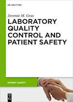 Laboratory Quality Control and Patient Safety (Patient Safety, nr. 11)