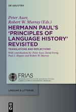 Hermann Paul's Principles of Language History Revisited (Linguae & Litterae)