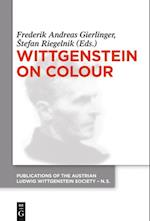 Wittgenstein on Colour (Publications of the Austrian Ludwig Wittgenstein Society; New Series)