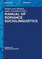 Manual of Romance Sociolinguistics (Manuals of Romance Linguistics)