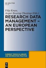 Research Data Management - A European Perspective (Current Topics in Library and Information Practice)