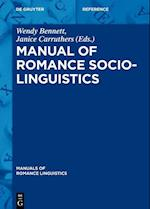 Manual of Romance Sociolinguistics (Manuals of Romance Linguistics, nr. 18)