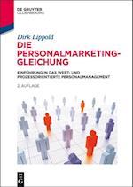 Die Personalmarketing-Gleichung af Dirk Lippold
