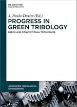 Progress in Green Tribology (Advanced Mechanical Engineering)