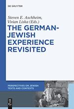 The German-Jewish Experience Revisited (Perspectives on Jewish Texts and Contexts)