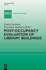 Post-Occupancy Evaluation of Library Buildings (IFLA Publications, nr. 169)