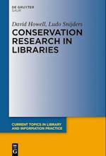 Conservation Research in Libraries (Current Topics in Library and Information Practice)