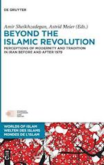 Beyond the Islamic Revolution (Welten des Islams Worlds of Islam Mondes de lIslam, nr. 8)