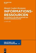 Informationsressourcen (Bibliotheks und Informationspraxis, nr. 49)