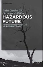 Hazardous Future