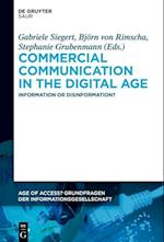 Commercial Communication in the Digital Age (Age of Access Grundfragen der Informationsgesellschaft, nr. 7)
