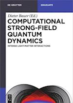 Computational Strong-Field Quantum Dynamics (De Gruyter Textbook)