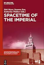 Spacetime of the Imperial (Spatiotemporality Raumzeitlichkeit, nr. 1)