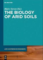 The Biology of Arid Soils (Life in Extreme Environments, nr. 4)