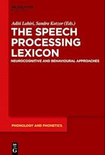 The Speech Processing Lexicon (Phonology and Phonetics Pp, nr. 22)