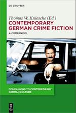 Contemporary German Crime Fiction (Companions to Contemporary German Culture)