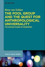 The Pool Group and the Quest for Anthropological Universality (Buchreihe Der Anglia Anglia Book, nr. 55)