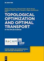 Topological Optimization and Optimal Transport (Radon Series on Computational and Applied Mathematics, nr. 17)