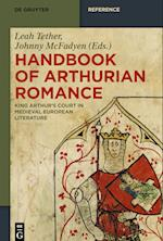 Handbook of Arthurian Romance (De Gruyter Reference)