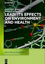 Lead (Metal Ions in life sciences, nr. 17)