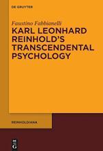Karl Leonhard Reinhold's Transcendental Psychology (Reinholdiana, nr. 3)